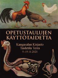 Opetustaulujen käyttötaidetta -näyttelyn juliste.