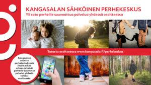 Markkinointikuva, jossa kerrotaan, että Sähköisestä perhekeskuksesta löytyy yli sata perheilel suunnattua palvelua yhdessä osoitteessa sekä perhekeskuksen verkkosivuosoite. Kuvakollaasi, jossa on kuvia lapsista, nainen ja koira metsässä, nuoripari, joka pitää toisiaan kädestä, käsi, jossa näkyy matkapuhelin.