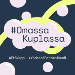 #Omassa kuplassa- some-kampanjan tunnuskuva. Piirroskuplan sisällä teksti #Omassa Kuplassa.